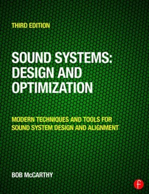 Sound Systems: Design and Optimization Bob McCarthy 9780415731010