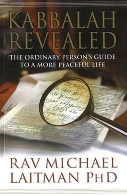 Kabbalah Revealed Rav Michael Laitman 9780978159009