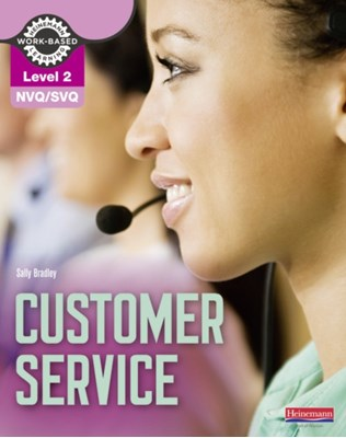 NVQ/SVQ Level 2 Customer Service Candidate Handbook Sally Bradley 9780435046897