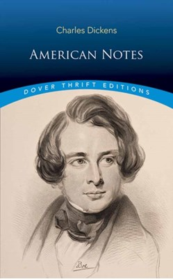 American Notes Charles Dickens 9780486817729