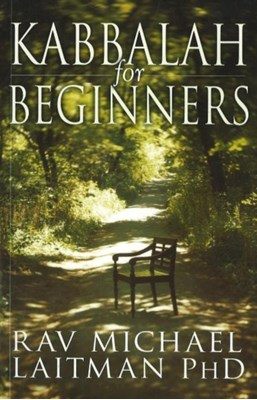 Kabbalah for Beginners Rav Michael Laitman 9780978159092