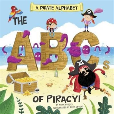 A Pirate Alphabet Anna Butzer 9781474724449