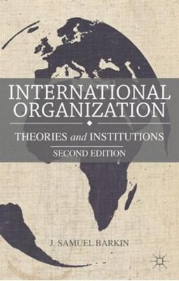 International Organization J. Barkin 9781137302403