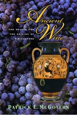 Ancient Wine Patrick E. McGovern 9780691127842