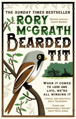 Bearded Tit Rory (Author) McGrath 9780091924607