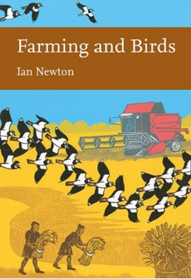 Farming and Birds Ian Newton 9780008147891