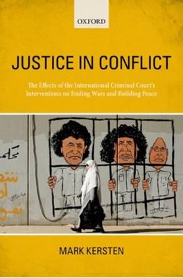 Justice in Conflict Mark (Researcher Kersten 9780198777151