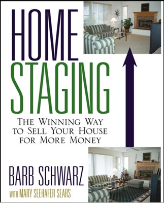 Home Staging Barb Schwarz 9780471760962