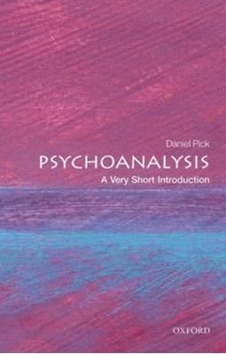 Psychoanalysis: A Very Short Introduction Daniel (Professor of History Pick 9780199226818