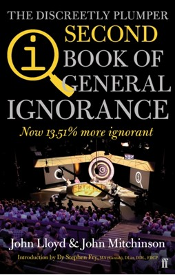 QI: The Second Book of General Ignorance John Mitchinson, John Lloyd 9780571290727