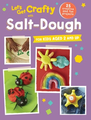 Let's Get Crafty with Salt-Dough  9781782493846