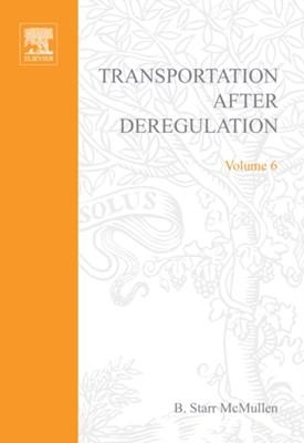 Transportation After Deregulation  9780762307807