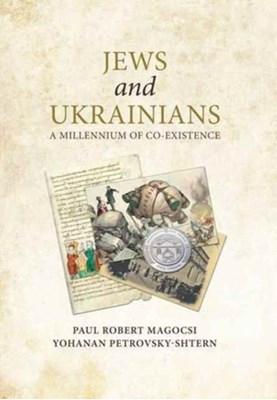 Jews and Ukrainians Paul Robert Magocsi, Yohanan Petrovsky-Shtern 9780772751119
