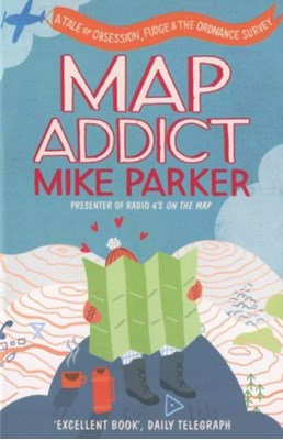Map Addict Mike Parker 9780007351572