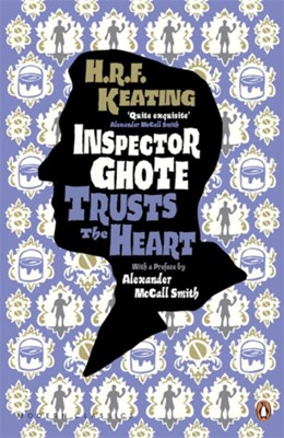 Inspector Ghote Trusts the Heart H. R. F. Keating 9780141194509