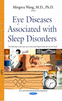 Eye Diseases Associated with Sleep Disorders  9781634828949