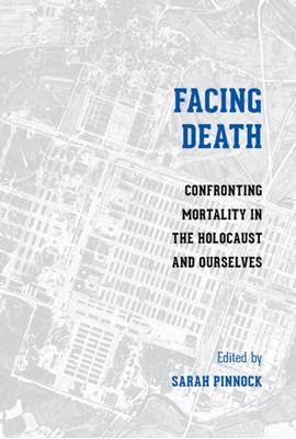 Facing Death  9780295999272