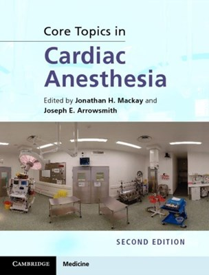 Core Topics in Cardiac Anesthesia  9780521196857