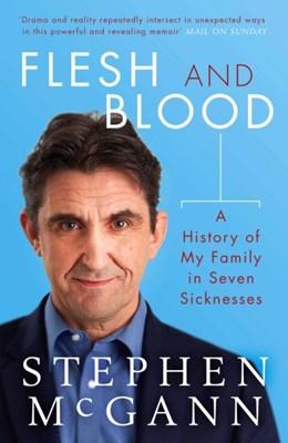 Flesh and Blood Stephen McGann 9781471160813