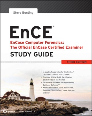 EnCase Computer Forensics -- The Official EnCE Steve Bunting 9780470901069