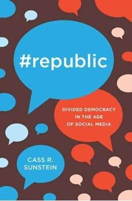 #Republic Cass R. Sunstein, Cass Sunstein 9780691175515