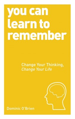 You Can Learn To Remember Dominic O'Brien 9781780287911