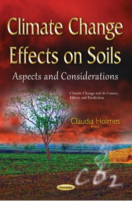Climate Change Effects on Soils  9781634827737