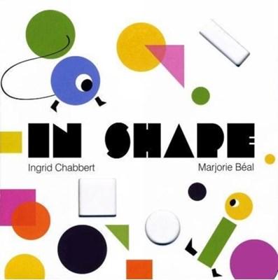 In Shape Ingrid Chabbert 9781584236566