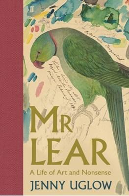 Mr Lear Jenny Uglow 9780571269549