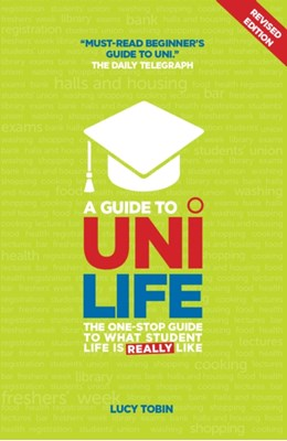 A Guide to Uni Life Lucy Tobin 9781844552160