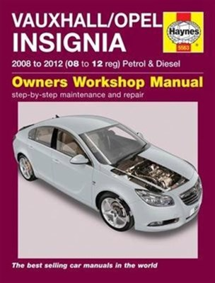 Vauxhall/Opel Insignia Owners Workshop Manual Anon, Haynes Publishing 9781785213373
