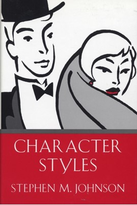Character Styles Stephen M. Johnson 9780393701715
