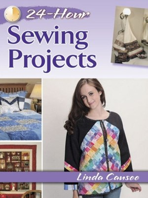 24-Hour Sewing Projects Linda Causee 9780486800349