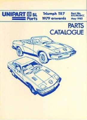 Triumph TR7 Parts Catalogue 1979 Onwards  9781870642231
