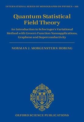 Quantum Statistical Field Theory Norman J. M. (Emeritus Professor Horing 9780198791942