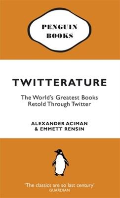 Twitterature Emmett Rensin, Alexander Aciman 9780141047713