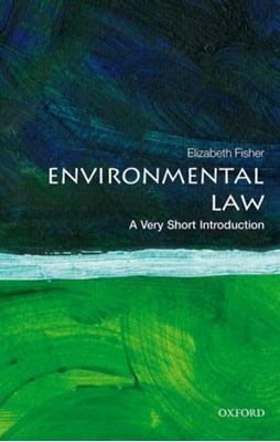 Environmental Law: A Very Short Introduction Elizabeth (Professor of Environmental Law Fisher 9780198794189