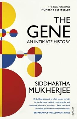 The Gene Siddhartha Mukherjee 9780099584575