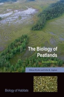 The Biology of Peatlands John K. Jeglum, Hakan Rydin 9780199603008
