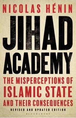 Jihad Academy Nicolas Henin 9781408879801