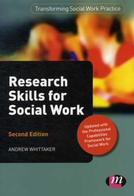 Research Skills for Social Work Andrew Whittaker 9780857259271