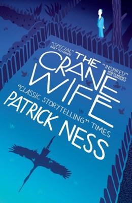 The Crane Wife Patrick Ness 9780857868749