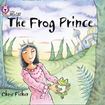 The Frog Prince Chris Fisher 9780007412723