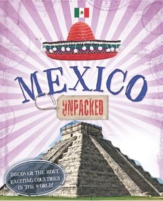 Unpacked: Mexico Susie Brooks 9780750291712
