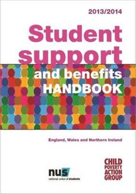 Student Support and Benefits Handbook Child Poverty Action Group 9781906076931