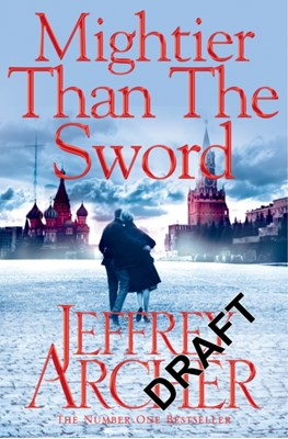 Mightier than the Sword Jeffrey Archer 9781447287988