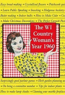 The WI Country Woman's Year Elizabeth Paget, Shirley Paget 9781910723456