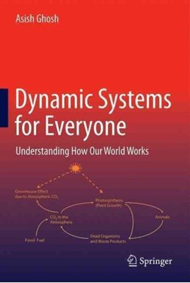 Dynamic Systems for Everyone Asish Ghosh 9783319439426