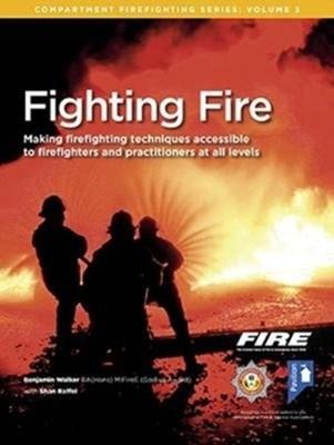 Fighting Fire Shan Raffel, Benjamin Walker 9781911028741