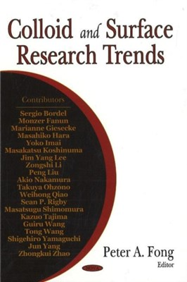 Colloid & Surface Research Trends  9781600215933